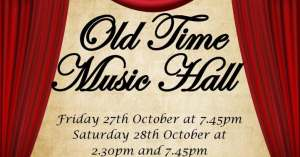 Musical Director for: Hinchley Manor Operatic Society - Old Time Music Hall.